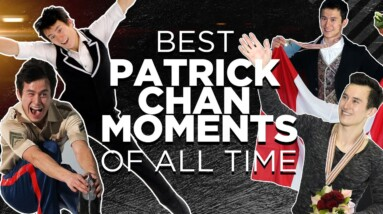 Best Patrick Chan Moments Of All Time | THAT FIGURE SKATING SHOW