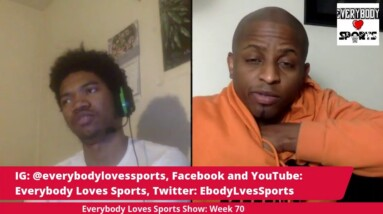 Everybody Loves Sports Show: Week 70